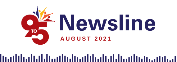 August 2021 Newsline: Reflections & Highlights from the month!